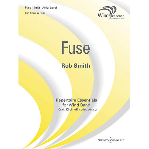 Boosey and Hawkes Fuse (Score Only) Concert Band Level 5 Composed by Rob Smith