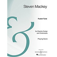 Boosey and Hawkes Fusion Tune Boosey & Hawkes Chamber Music Series Composed by Steven Mackey