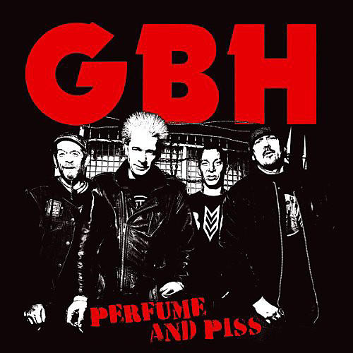 Alliance G.B.H. - Perfume & Piss