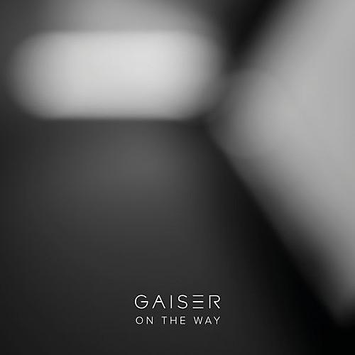 Alliance Gaiser - On The Way