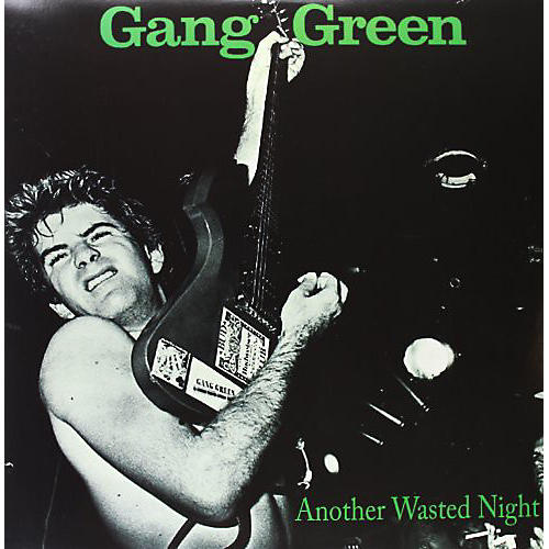 Alliance Gang Green - Another Wasted Night