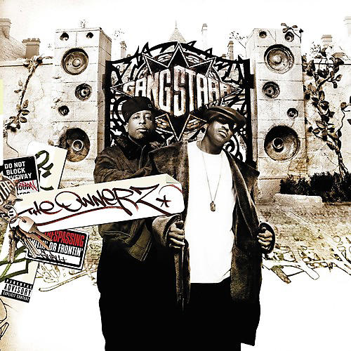 Alliance Gang Starr - The Ownerz