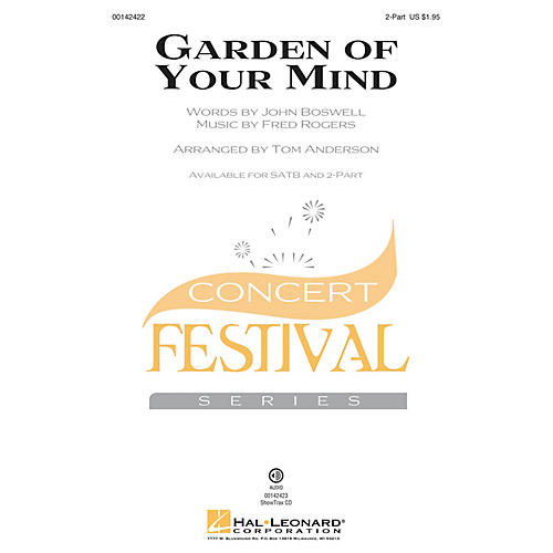 Hal Leonard Garden of Your Mind 2-Part by Fred Rogers arranged by Tom Anderson