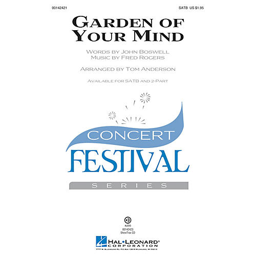 Hal Leonard Garden of Your Mind SATB by Fred Rogers arranged by Tom Anderson