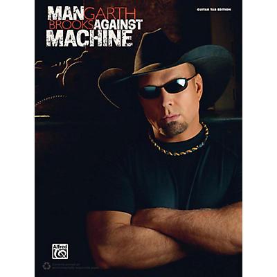 Alfred Garth Brooks: Man Against Machine - Guitar TAB
