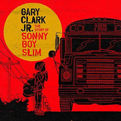 Gary Clark Jr. - The Story of Sonny Boy Slim Vinyl LP