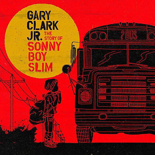 WEA Gary Clark Jr. - The Story of Sonny Boy Slim Vinyl LP