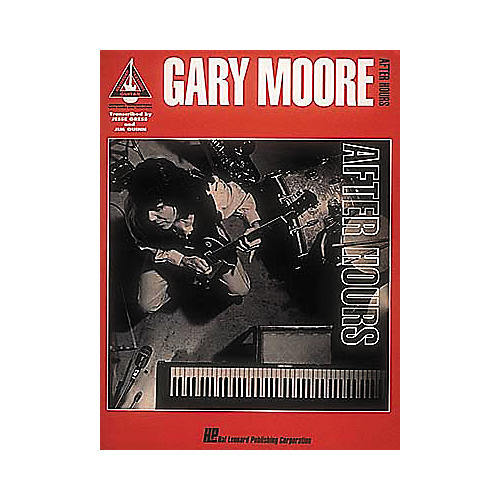 Hal Leonard Gary Moore - After Hours Guitar Tab Book