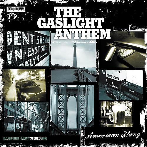 Alliance Gaslight Anthem - American Slang