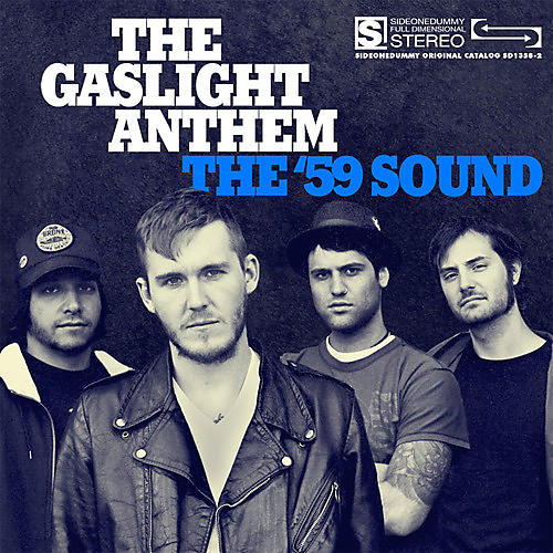 Alliance Gaslight Anthem - The '59 Sound