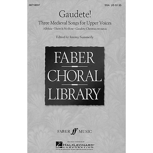 Hal Leonard Gaudete! - Three Medieval Songs for Upper Voices (Collection) SSA A Cappella arranged by Jeremy Summerly