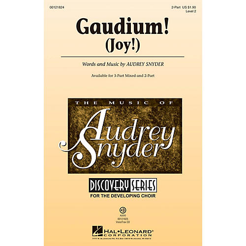 Hal Leonard Gaudium! (Joy!) Discovery Level 2 2-Part composed by Audrey Snyder