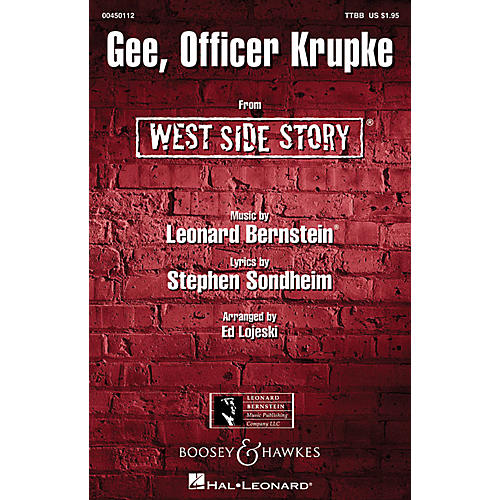 Hal Leonard Gee, Officer Krupke (from West Side Story) TTBB Arranged by Ed Lojeski