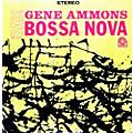 Alliance Gene Ammons - Bad! Bossa Nova thumbnail