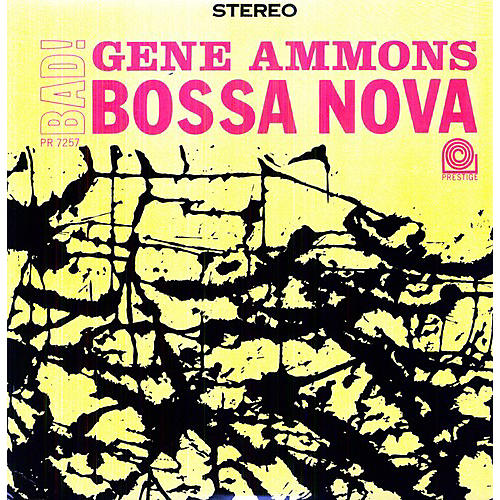 Alliance Gene Ammons - Bad! Bossa Nova