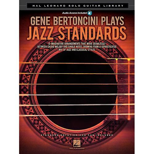 Hal Leonard Gene Bertoncini Plays Jazz Standards - Hal Leonard Solo Guitar Library Book/CD