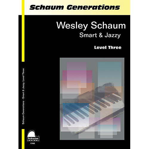 SCHAUM Generations: Smart & Jazzy Educational Piano Book by Wesley Schaum (Level Early Inter)