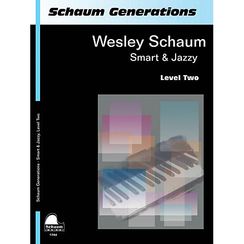 SCHAUM Generations: Smart & Jazzy Educational Piano Book by Wesley Schaum (Level Late Elem)