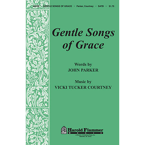 Shawnee Press Gentle Songs of Grace (Incorporating Grace Greater Than Our Sin and Amazing Grace) SATB by John Parker