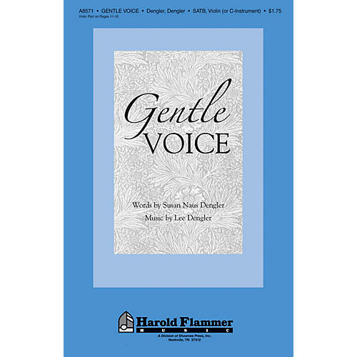 Shawnee Press Gentle Voice SATB composed by Lee Dengler