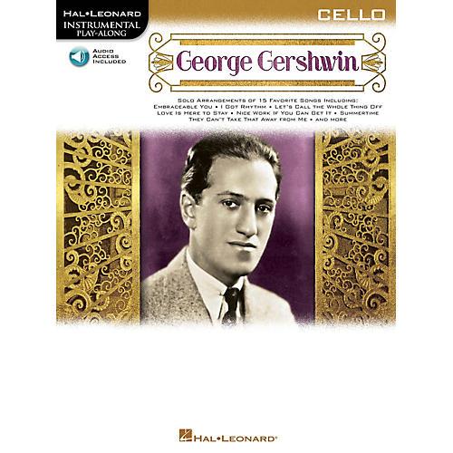 Hal Leonard George Gershwin (Instrumental Play-Along for Cello) Instrumental Play-Along Series Softcover Audio Online