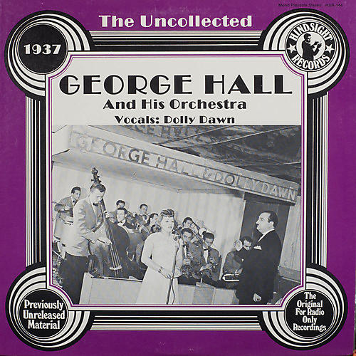 Alliance George Hall & Orchestra - Uncollected