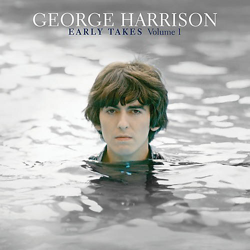 Alliance George Harrison - Early Takes, Vol. 1