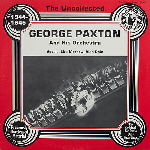 Alliance George Paxton & Orchestra - Uncollected
