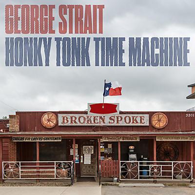 George Strait - Honky Tonk Time Machine