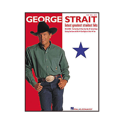 Hal Leonard George Strait - Latest Greatest Straitest Hits Piano/Vocal/Guitar Artist Songbook