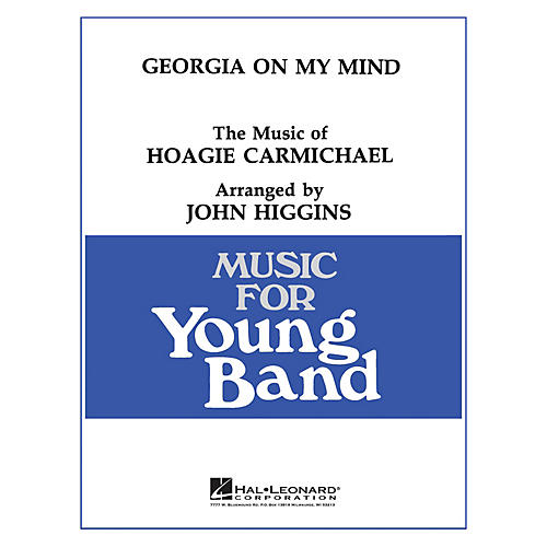 Hal Leonard Georgia on My Mind - Young Concert Band Level 3 by John Higgins