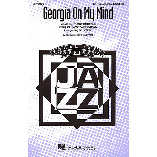 Hal Leonard Georgia on My Mind SATB a cappella arranged by Ed Lojeski