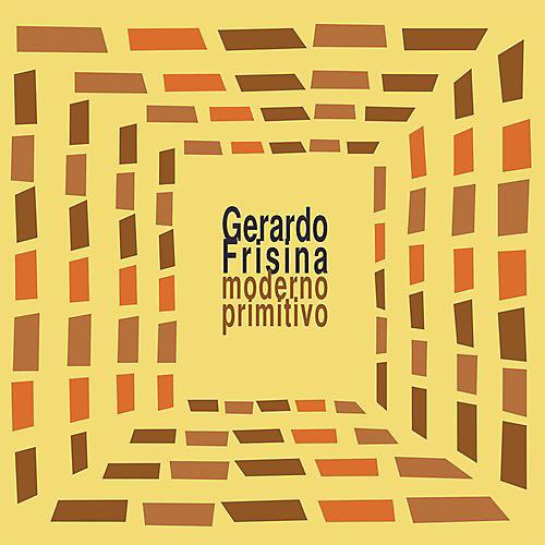 Alliance Gerardo Frisina - Moderno Primitivo
