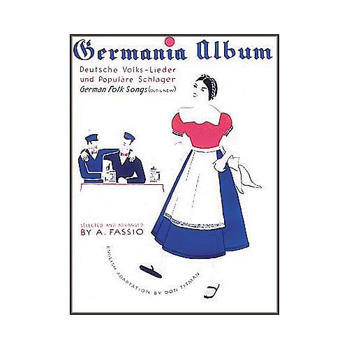 Hal Leonard Germania Album German Folk Songs Piano/Vocal/Guitar Songbook