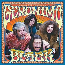 Geronimo Black - Freak Out Phantasia