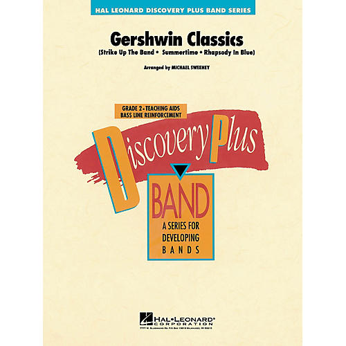 Hal Leonard Gershwin Classics - Discovery Plus Concert Band Series arranged by Michael Sweeney