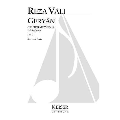 Lauren Keiser Music Publishing Geryan: Calligraphy No. 12 for String Quartet LKM Music Series by Reza Vali