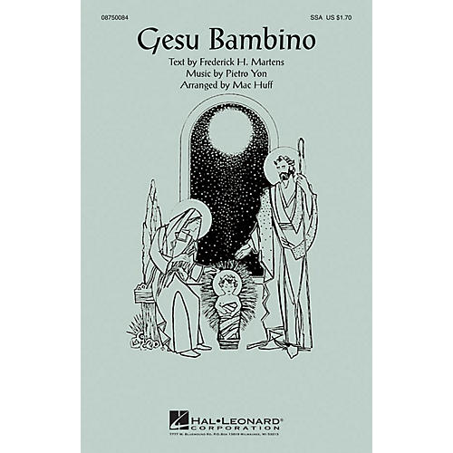 Hal Leonard Gesu Bambino SSA arranged by Mac Huff