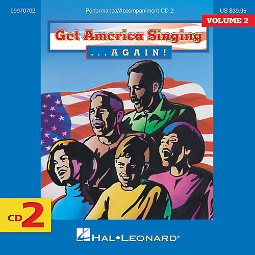 Hal Leonard Get America Singing Again Vol 2 CD Two VOL 2 CD 2