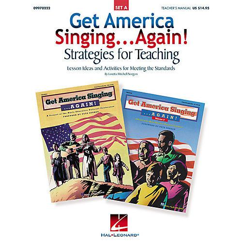 Hal Leonard Get America Singing...Again! Strategies for Teaching - Set A TEACHER ED by Loretta Mitchell Norgon