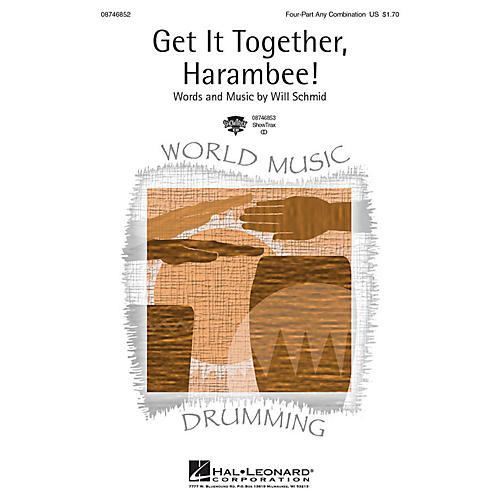 Hal Leonard Get It Together, Harambee! 4 Part Any Combination composed by Will Schmid