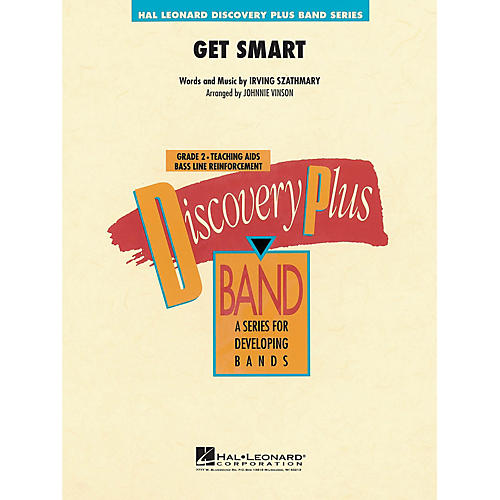 Hal Leonard Get Smart - Discovery Plus Concert Band Series Level 2 arranged by Johnnie Vinson