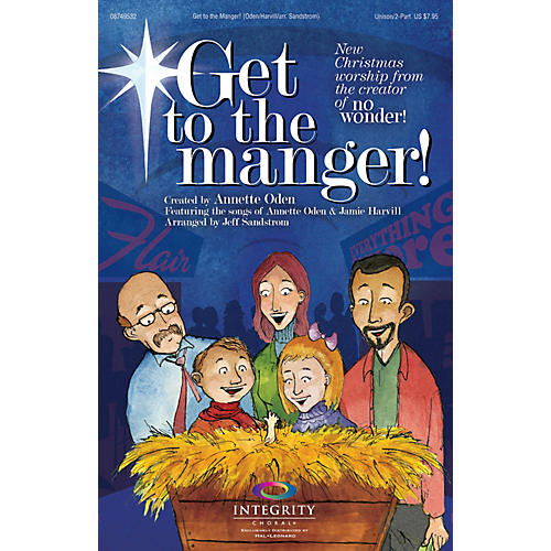 Integrity Choral Get to the Manger! PREV CD Arranged by Jeff Sandstrom