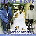 Alliance Geto Boys - We Can't Be Stopped thumbnail