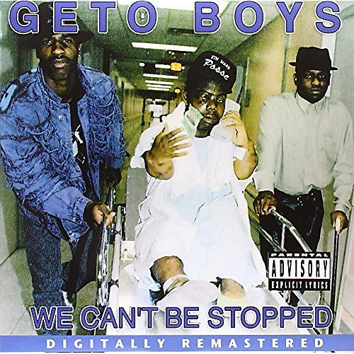 Alliance Geto Boys - We Can't Be Stopped