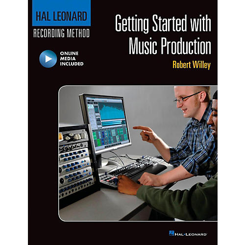 Hal Leonard Getting Started with Music Production Book/Online Video