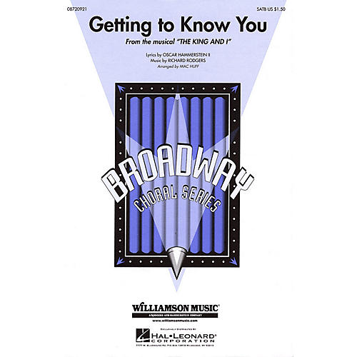 Hal Leonard Getting to Know You SATB arranged by Mac Huff