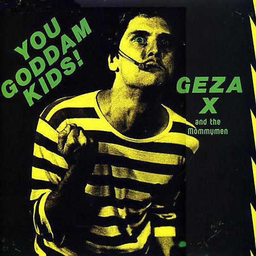 Alliance Geza X - You Goddam Kids!