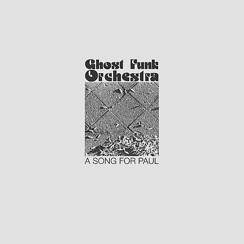 Alliance Ghost Funk Orchestra - A Song For Paul