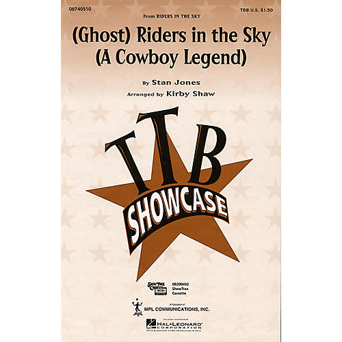 Hal Leonard (Ghost) Riders in the Sky (A Cowboy Legend) (TBB) TTB arranged by Kirby Shaw